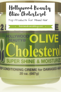 Hollywood Beauty Olive Cholesterol Creme-Top Products for Mixed Hair Care