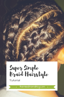 Super Simple Braid Hairstyle Tutorial