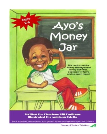 Ayo's Money Jar written by Charlene Hill Fadirepo and Illustrated by Aniekan Udofia