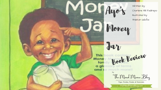 Book Review for Ayo's Money Jar written by Charlene Hill Fadirepo and illustrated by Aniekan Udofia