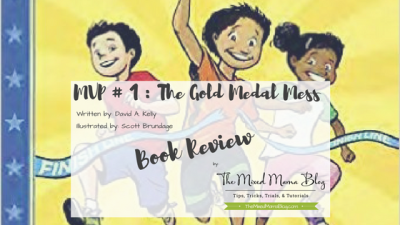 MVP # 1 - The Gold Medal Mess written by David A. Kelly and illustrated by Scott Brundage