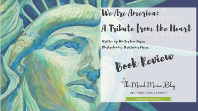 We Are America: A Tribute from the Heart written by Walter Dean Myers Illustrated by Christopher Myers A book review by TheMixedMamaBlog