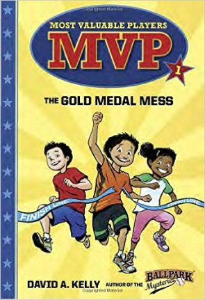 Most Valuable Players #1 - The Gold Medal Mess written by David A. Kelly Illustrated by Scott Brundage
