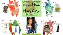 Cheat Sheet for Mixed Kid Hair Care - The Basics