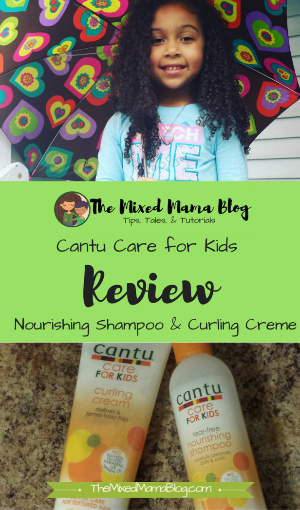 Cantu Care for Kids Review _ Nourishing Shampoo and Curling Creme by TheMixedMamaBlog