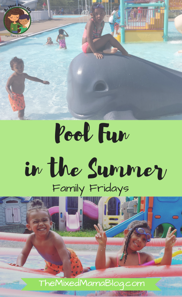Pool fun in the Summer _ FamilyFridays - by The Mixed Mama Blog