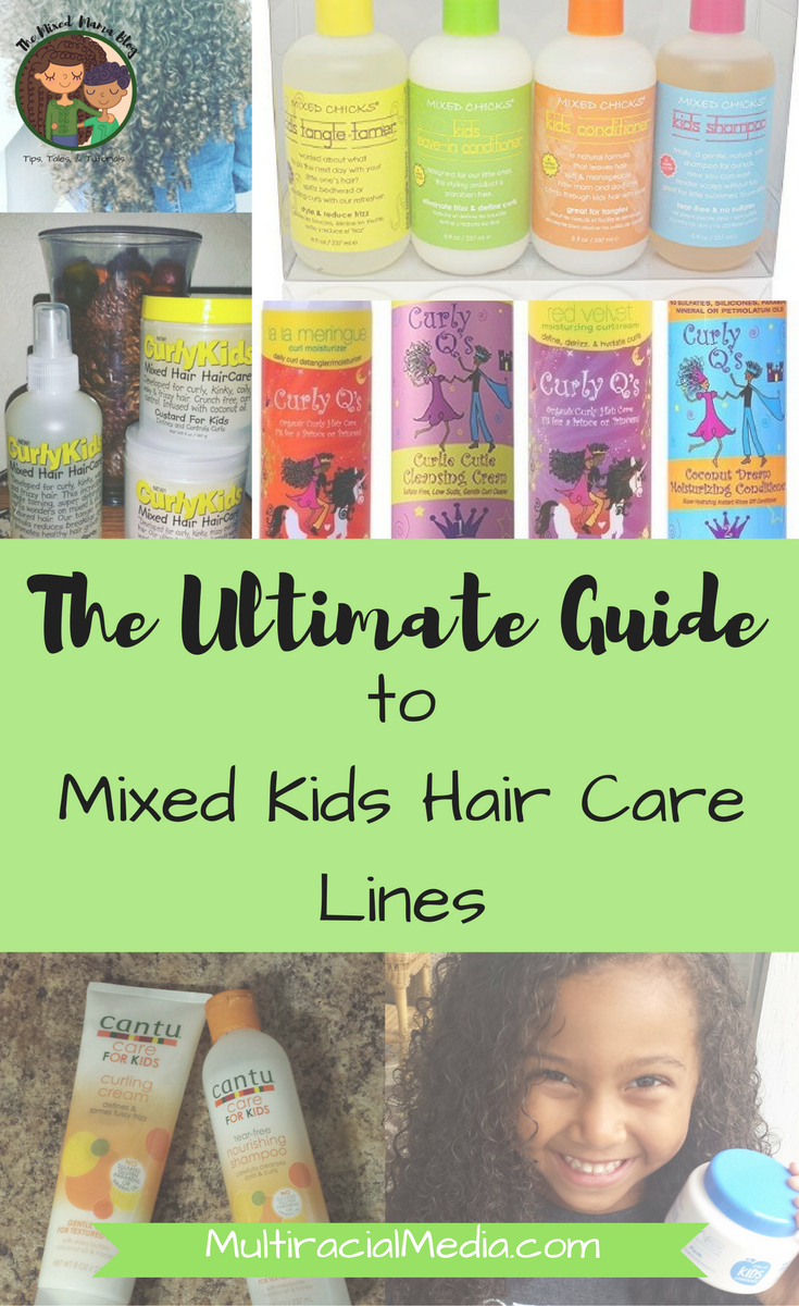 The Ultimate Guide to Mixed Kids Hair Care Line by The Mixed Mama Blog for Multiracial Media_PinMe